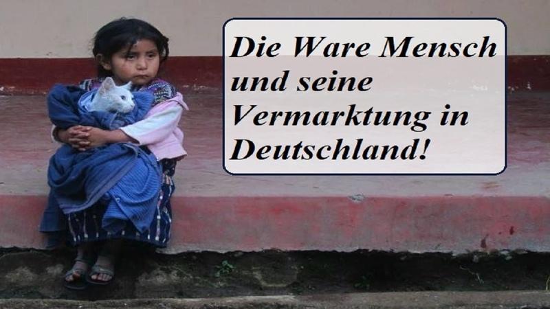 Die Ware Mensch und seine Vermarktung in Deutschland