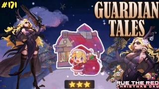 Guardian Tales. Знакомство с Ру. ⭐⭐⭐ All Star. Последний этап.  Event Rue The Red. #171