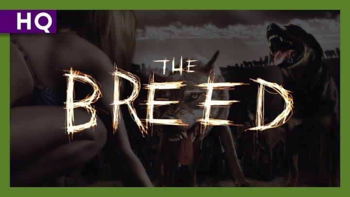 Свора The Breed 2006 триллер ужасы