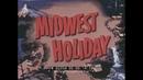 MIDWEST HOLIDAY 1952 TRAVELOGUE FILM CHICAGO LAKE MICHIGAN MISSOURI NEBRASKA WYOMING 62354