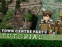 Minecraft Tutorial: How To Build A Medieval Town Centre - Part 2/3