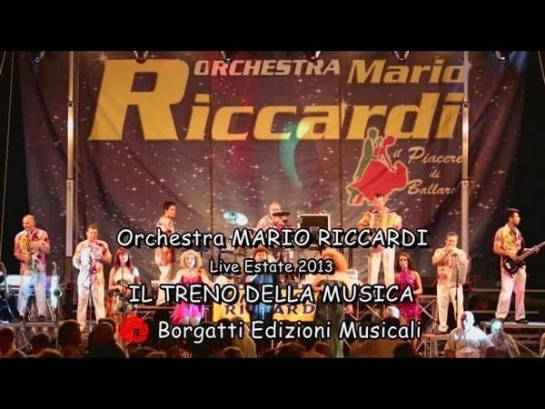 Orchestra Mario Riccardi IL TRENO DELLA MUSICA