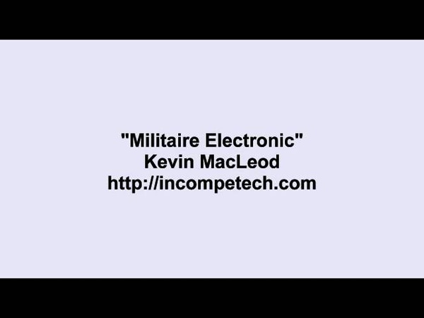 Kevin MacLeod ~ Militaire Electronic