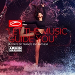 ◄◄ ═╬Igor╬═►► - Let The Music Guide You (ASOT 950 Anthem) (Extended Mix)