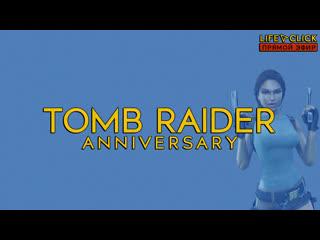 Tomb raider anniversary | nabatoff | vol 1