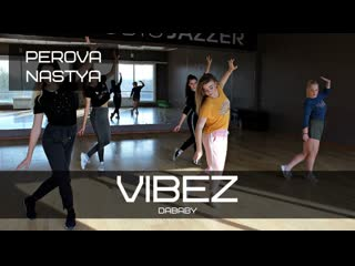 DaBaby - Vibez | CHOREO NASTYA PEROVA