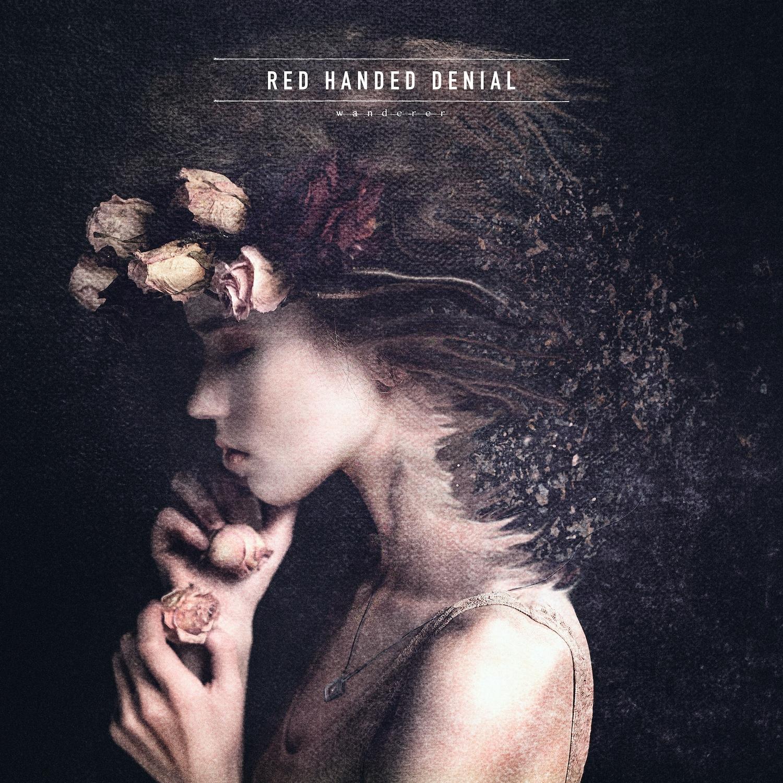 Red Handed Denial - Wanderer [EP] (2016)