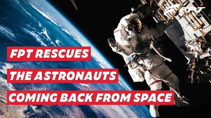 FPT RESCUES THE ASTRONAUTS   International Space Station
