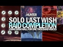 Solo Last Wish Raid For One Thousand Voices (Hunter Using Wish Wall) [Destiny 2]