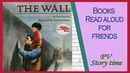 Children's books - THE WALL by Eve Bunting and Ronald Himler - PV - Storytime