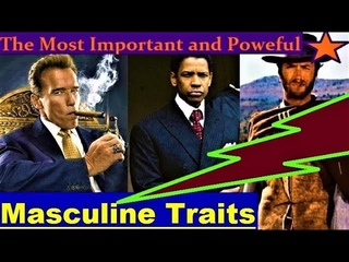 Masculine Energy - 26 Traits of MASCULINITY (Powerful Divine Masculine Dominant Alpha Male)