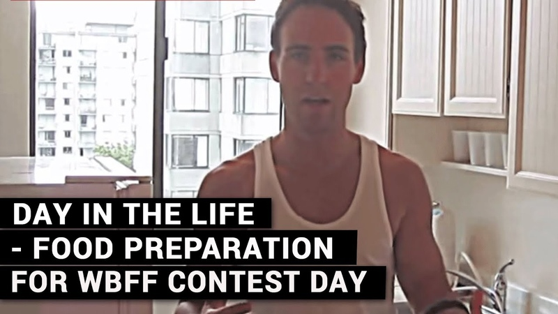Day In The Life Food Preparation For WBFF Contest Day