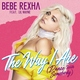 Bebe Rexha feat. Lil Wayne - The Way I Are (Dance with Somebody) [feat. Lil Wayne]