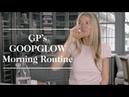 Gwyneth Paltrow's GOOPGLOW Morning Routine | goop