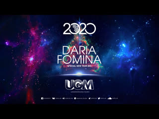 Daria Fomina - Special New Year 2020 Mix for UGM