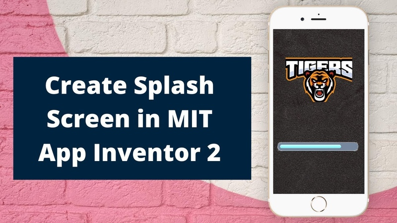 How to Make a Splash Screen in MIT App Inventor 2 Progress Bar