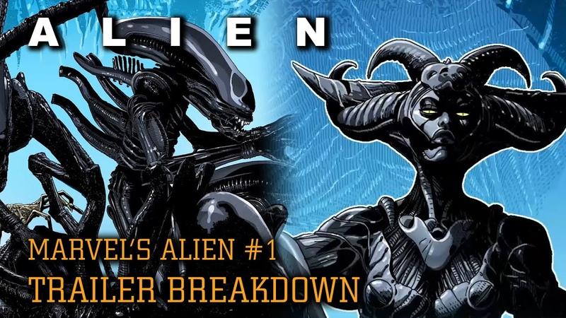 Marvel's First Alien Comic Alien 1 Reveal Trailer Breakdown Rumor Control