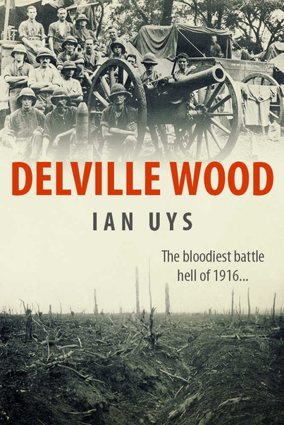Delville Wood by Ian Uys