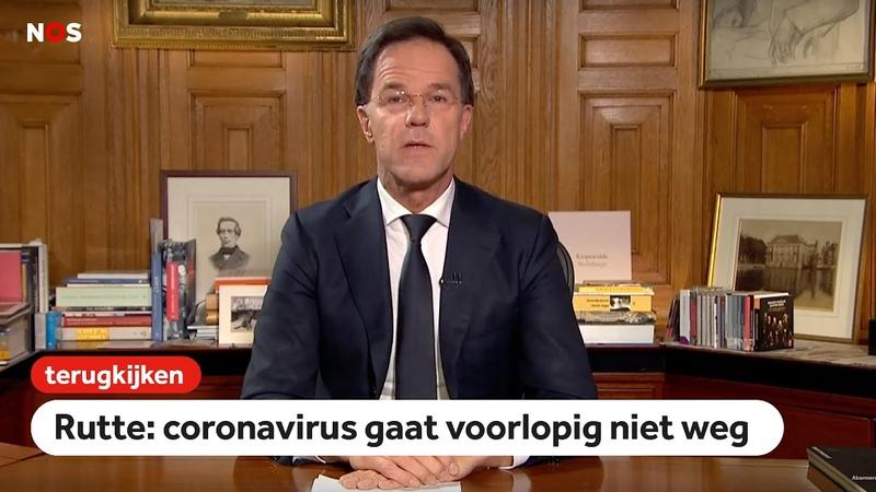 TERUGKIJKEN Toespraak premier Rutte 'veel Nederlanders zullen besmet raken met corona'