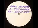 Earl Jeffers - The Goose [ godnotadiscogs]