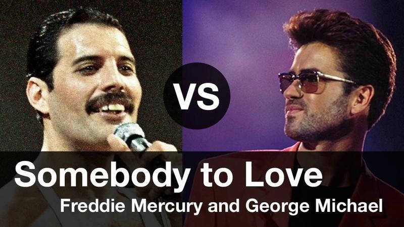 Somebody to Love, Compare Freddie Mercury vs George Michael. Somebody to Love 프레디 머큐리 vs 조지 마이클 비교