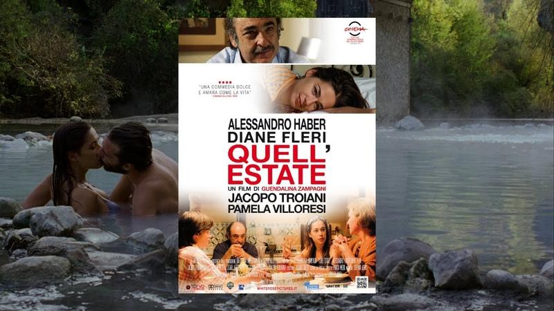 QUELL' ESTATE Film Completo in Italiano Miglior Commedia Amore Romantico HD