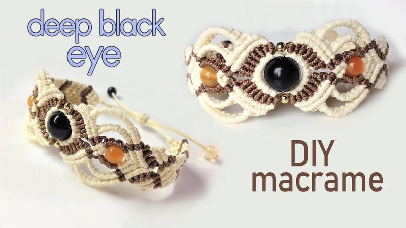 Macrame bracelet tutorial The deep black eye Beautiful handmade craft