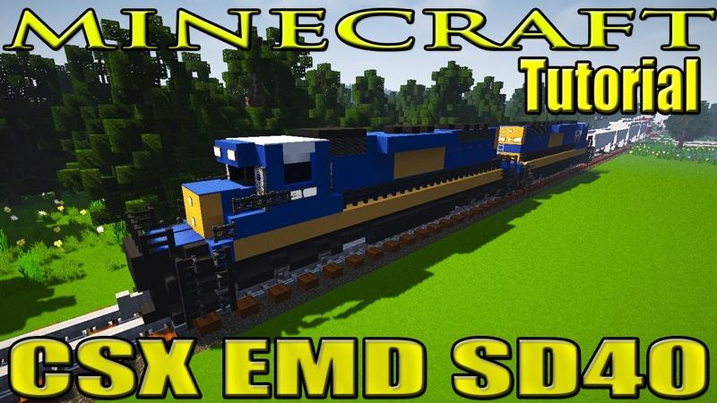 Minecraft Train Tutorial : CSX EMD SD40 Engine