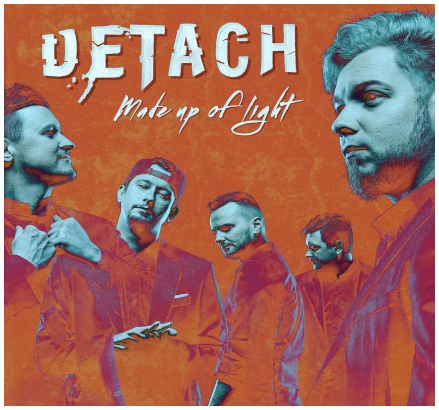 Detach - Made up of Light