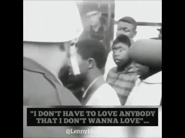 I DON'T HAVE TO LOVE ANYBODY THAT I DONT WANNA LOVE...