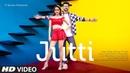 JUTTI Video Song Zaara Yesmin Karan Wahi Seepi Jha Lil Golu Raaj Aashoo Latest Punjabi Song