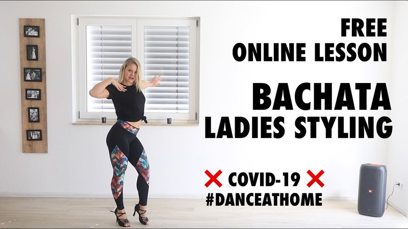 Bachata Ladies Styling free Online Lesson with Christina COVID 19 Dance at Home