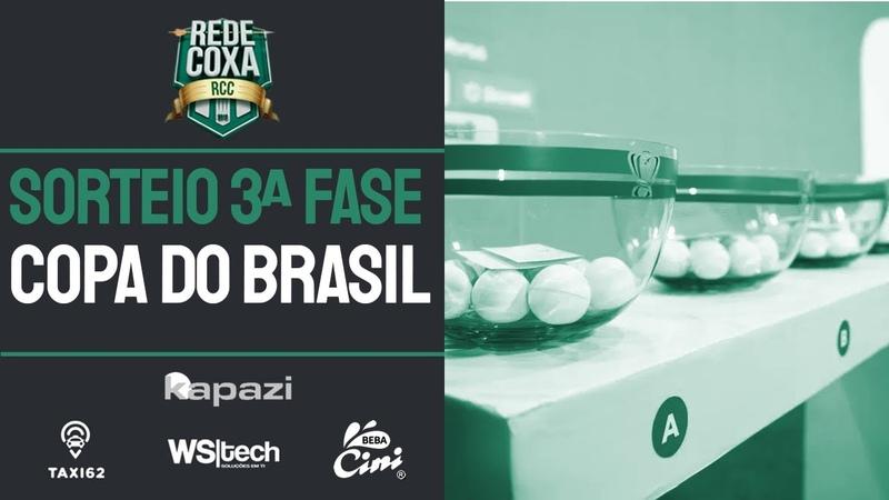 LIVE - SORTEIO DA TERCEIRA FASE DA COPA DO BRASIL