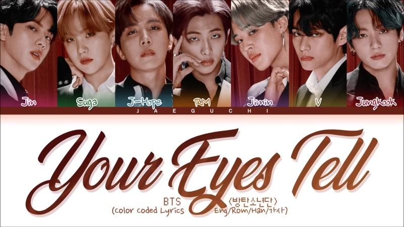 BTS 'Your Eyes Tell' lyrics Color Coded Lyrics Eng Rom Kan