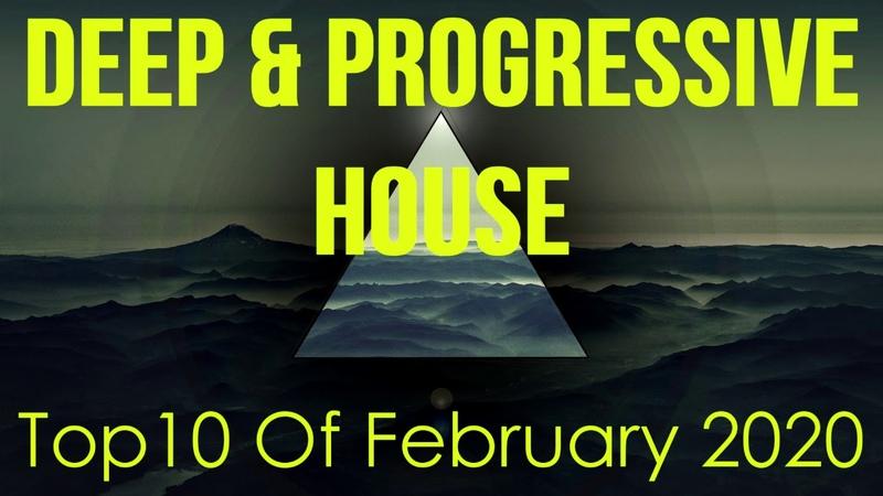 Deep Progressive House Mix 038 Best Top 10 Of February 2020