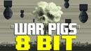 War Pigs [8 Bit Tribute to Black Sabbath] - 8 Bit Universe