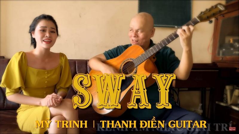 [Guitar Cover] Sway | Mỹ Trinh Thanh Điền Guitar