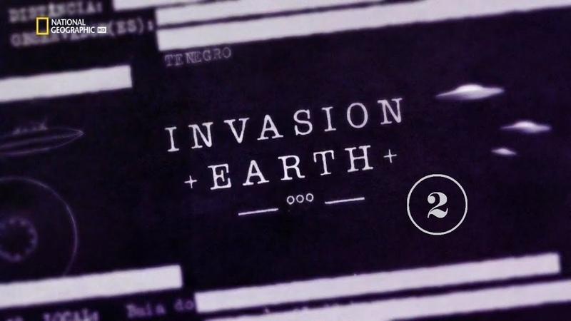Вторжение на Землю 2 серия National Geographic 2014