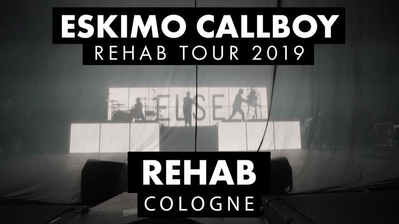 ESKIMO CALLBOY Rehab Rehab Tour 2019 Cologne