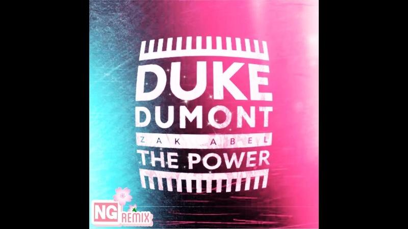 Duke Dumont feat. Zak Abel - The Power (NG Remix)