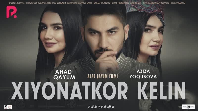 Xiyonatkor kelin (ozbek film) _ Хиёнаткор келин (узбекфильм) 2019
