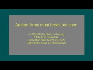 nc-Clip 313 Arakan Army must break out soon by Shw(360P).mp4