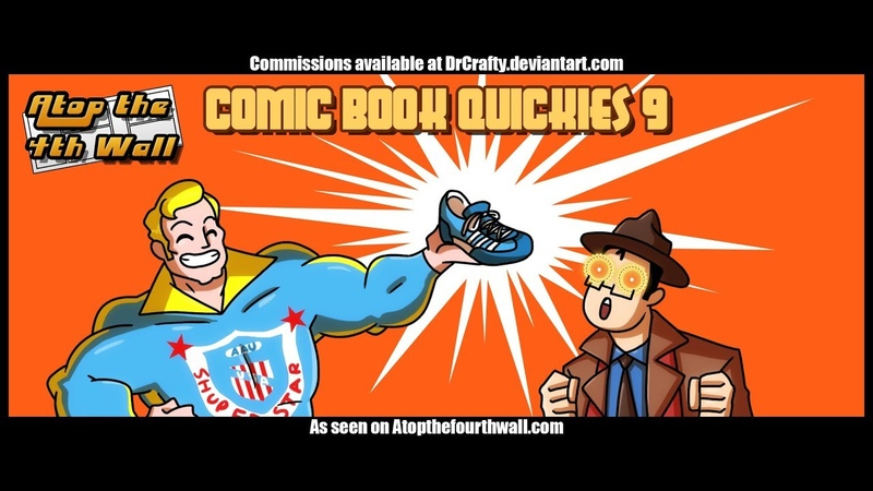 Comic Book Quickies 9 Atop the Fourth Wall