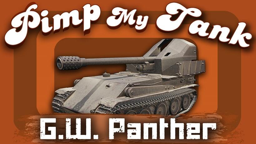 Geschützwagen Panther,G.W. Panther,gw panther вот,gw panther wot,gw panther tank,gw panther танк,гв пантера танк,G.W. Panther wot,G.W. Panther вот,G.W. Panther world of tanks,pimp my tank,discodancerronin,ddr,g w panther,G.W. Panther оборудование,gw panther оборудование,гв пантера оборудование,g w panther оборудование,какие перки качать,какое оборудование ставить,дискодансерронин,ддр,ронин танки,G.W. Panther что ставить,gw panther что ставить