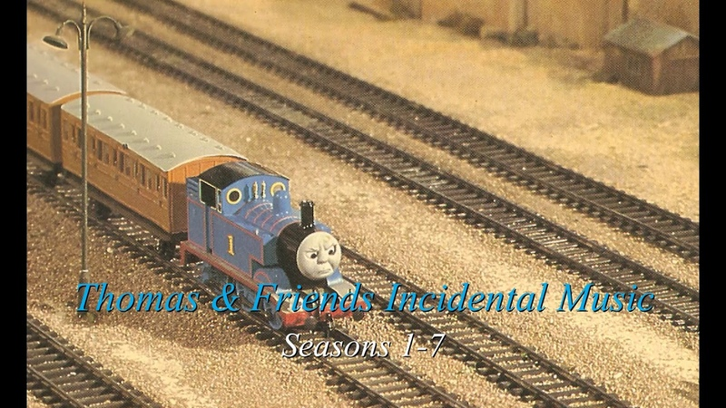 Thomas Friends Incidental Music Compilation S1 7