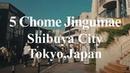 Walking tour in 5 Chome Jungumae, Shibuya City, Tokyo, Japan
