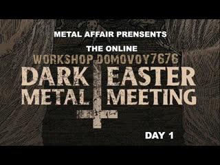 DARK EASTER METAL MEETING 2020 #1