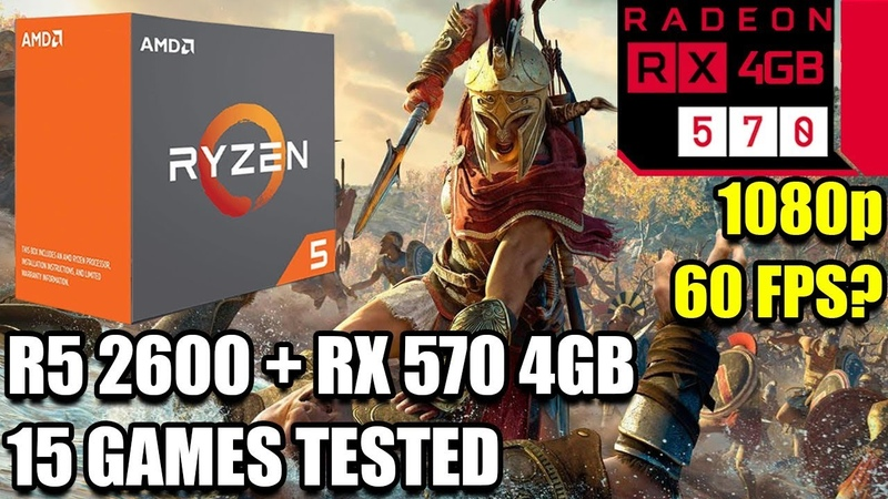 Ryzen 5 2600 paired with an RX 570 - Enough For 60 FPS? - 15 Games Tested - 1080p - Benchmark PC