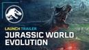 Jurassic World Evolution - Запуск Трейлера