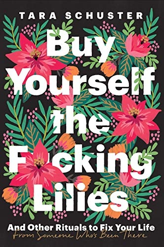 Buy.Yourself.the.Fcking.Lilies